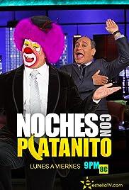 Noches con Platanito Poster