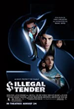 Illegal Tender(2007)