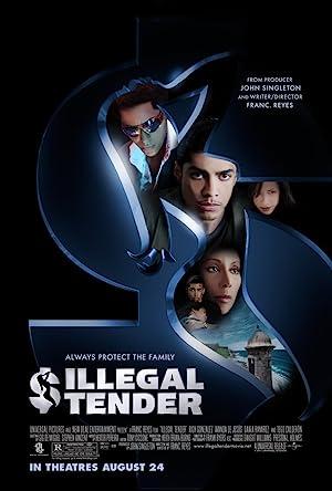 Illegal Tender poster