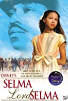 Image of The Wonderful World of Disney: Selma, Lord, Selma