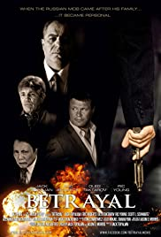 Betrayal (2013) Poster - Movie Forum, Cast, Reviews