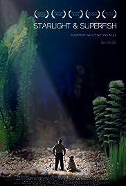 Starlight & Superfish Poster