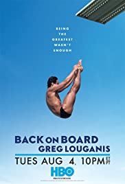 Back on Board: Greg Louganis (2014) Poster - Movie Forum, Cast, Reviews