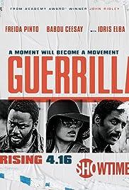 Guerrilla Poster - TV Show Forum, Cast, Reviews