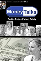 Image of Money Talks: Profits Before Patient Safety