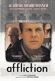Affliction(1997) Poster - Movie Forum, Cast, Reviews