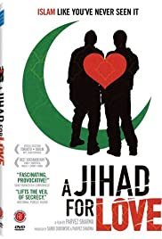 A Jihad for Love(2007) Poster - Movie Forum, Cast, Reviews