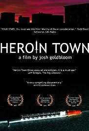 Heroin Town Poster