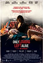 Primary image for Only Lovers Left Alive