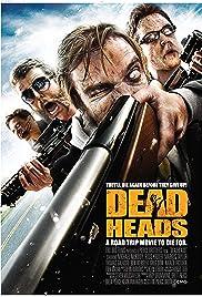 Deadheads(2011) Poster - Movie Forum, Cast, Reviews