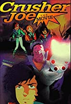 Crusher Joe: The Movie