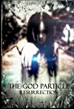 Primary image for The God Particle: Resurrection