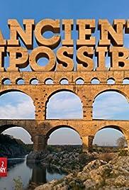 Ancient Impossible Poster - TV Show Forum, Cast, Reviews