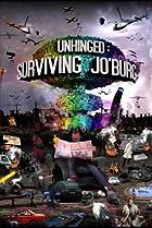 Image of Unhinged: Surviving Jo'burg