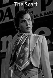 The Scarf (1951) Poster - Movie Forum, Cast, Reviews