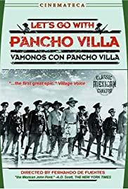 Let's Go with Pancho Villa (1936) Poster - Movie Forum, Cast, Reviews