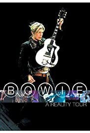 David Bowie: A Reality Tour (2004) Poster - Movie Forum, Cast, Reviews