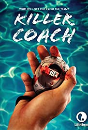 Killer Coach (2016) Poster - Movie Forum, Cast, Reviews