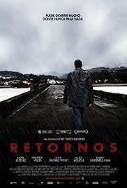 Retornos(2010) Poster - Movie Forum, Cast, Reviews
