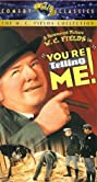 You're Telling Me! (1934) Poster