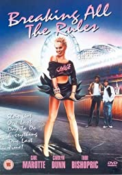 Breaking All The Rules (1985)