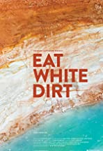 Eat White Dirt