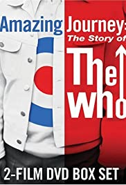 Amazing Journey: The Story of The Who (2007) Poster - Movie Forum, Cast, Reviews