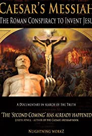 Caesar's Messiah: The Roman Conspiracy to Invent Jesus Poster