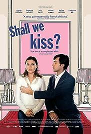 Shall We Kiss?(2007) Poster - Movie Forum, Cast, Reviews