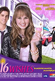 16 Wishes (2010) Poster - Movie Forum, Cast, Reviews