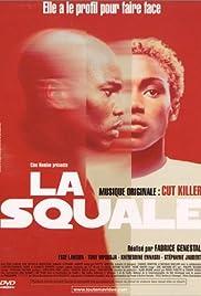 La squale(2000) Poster - Movie Forum, Cast, Reviews