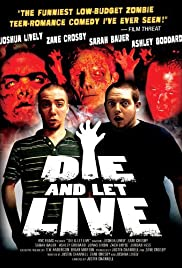 Die and Let Live (2006) Poster - Movie Forum, Cast, Reviews