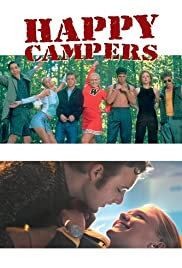 Happy Campers(2001) Poster - Movie Forum, Cast, Reviews