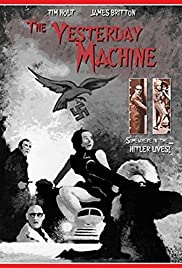 The Yesterday Machine (1963) Poster - Movie Forum, Cast, Reviews