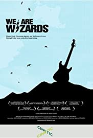 We Are Wizards (2008) Poster - Movie Forum, Cast, Reviews