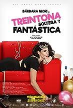 Primary image for Treintona, Soltera y Fantástica