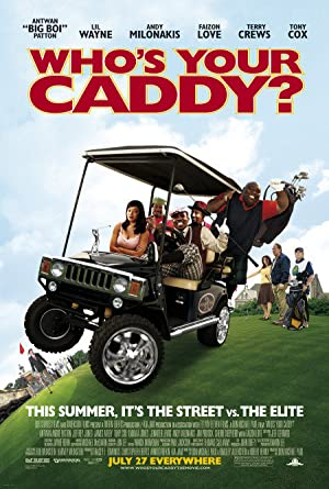 Who's Your Caddy? poster