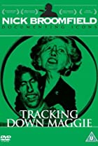 Image of Tracking Down Maggie: The Unofficial Biography of Margaret Thatcher