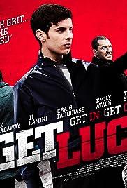 Get Lucky(2013) Poster - Movie Forum, Cast, Reviews