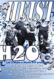 Heist H2O Poster