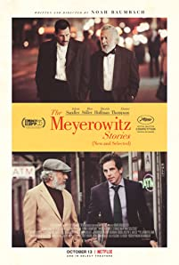 An intergenerational tale of adult siblings (Adam Sandler, Ben Stiller, and Elizabeth Marvel) contending with the long shadow their strong-willed father (Dustin Hoffman) has cast over their lives.