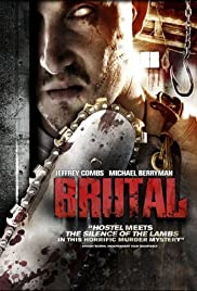 Brutal (2007) Poster - Movie Forum, Cast, Reviews