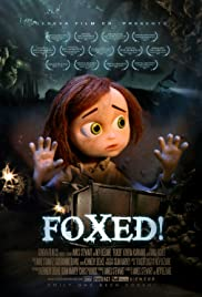 Foxed! (2013) Poster - Movie Forum, Cast, Reviews