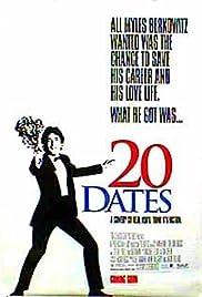 20 Dates(1998) Poster - Movie Forum, Cast, Reviews