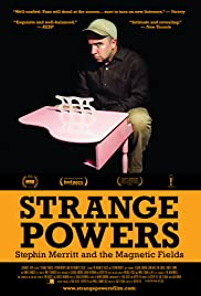 Strange Powers: Stephin Merritt and the Magnetic Fields(2010) Poster - Movie Forum, Cast, Reviews