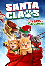Santa Claws (2014) Poster - Movie Forum, Cast, Reviews