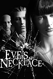 Eve's Necklace Poster