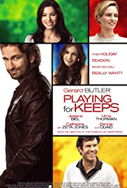 Playing for Keeps (2012) Poster - Movie Forum, Cast, Reviews