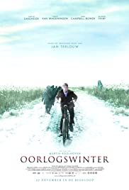 Oorlogswinter (2008) Poster - Movie Forum, Cast, Reviews