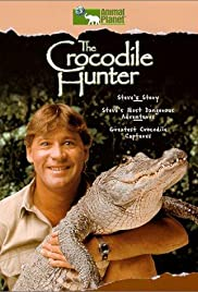 The Crocodile Hunter Poster - TV Show Forum, Cast, Reviews